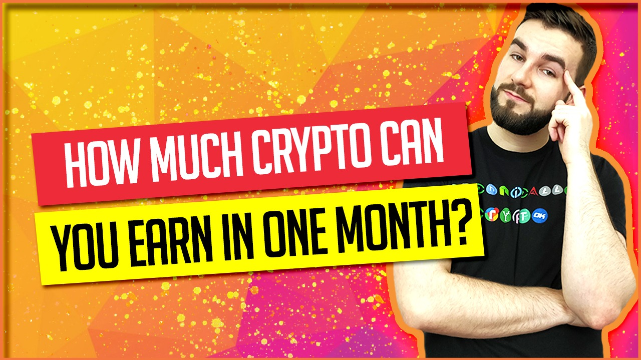 How Much Crypto Can You Earn In One Month?