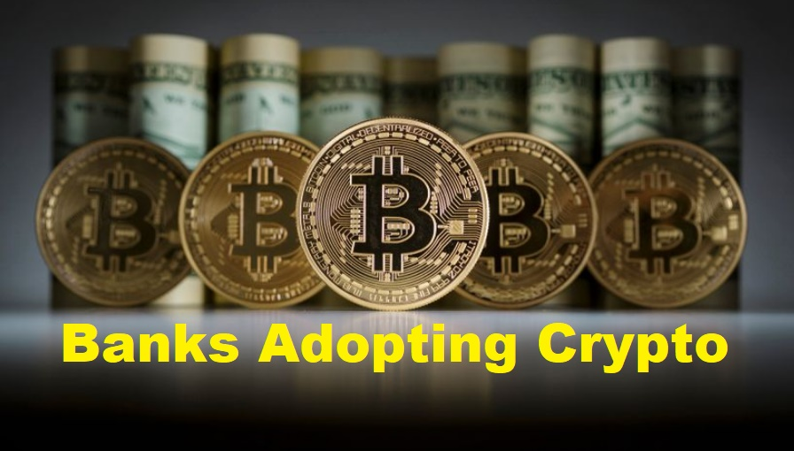 Financial Institutions Are Now Adopting Cryptocurrencies
