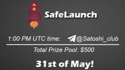 SafeLaunch x Satoshi Club AMA Recap from 31st of May