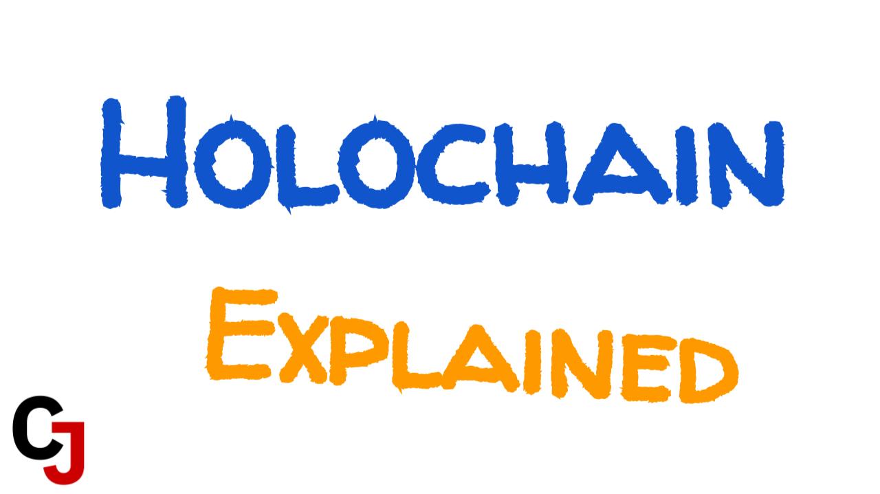 Holochain Explained