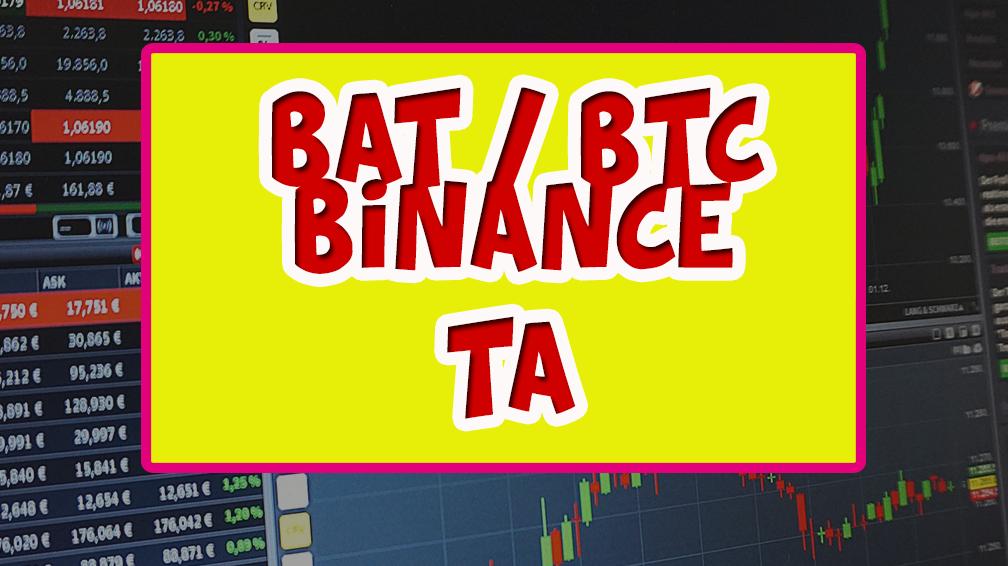 BAT / BTC technical analysis [BINANCE]