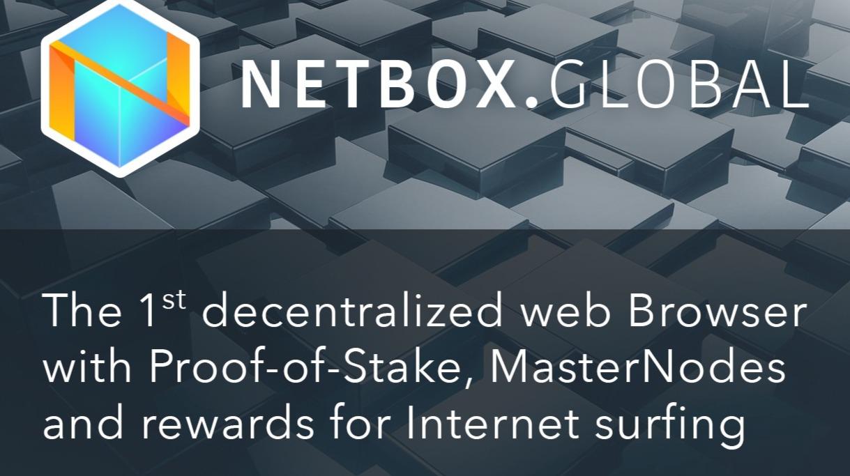 NETBOX BROWSER, NEXT GENERATION DECENTRALIZED INTERNET BROWSER THAT REWARDS USERS