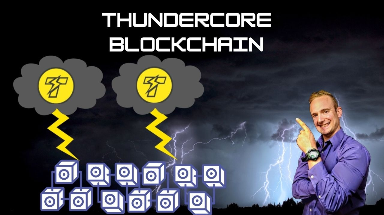 What Is the ThunderCore Blockchain??