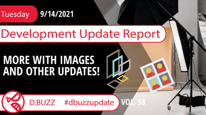 Weekly Development Updates for D.Buzz - Today: MORE WITH IMAGES AND OTHER UPDATES!