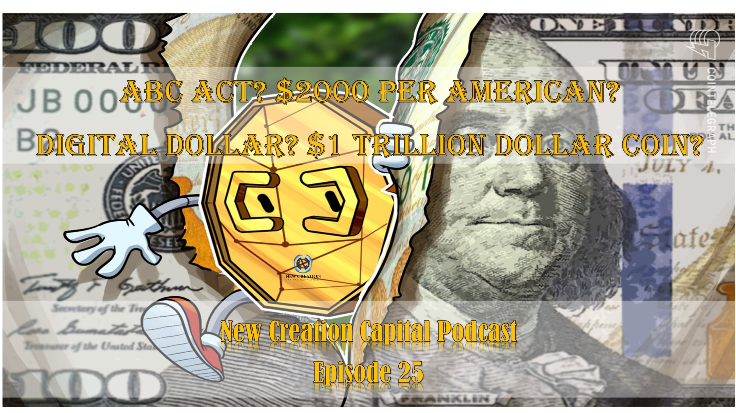 New Creation Capital Podcast Episode 25