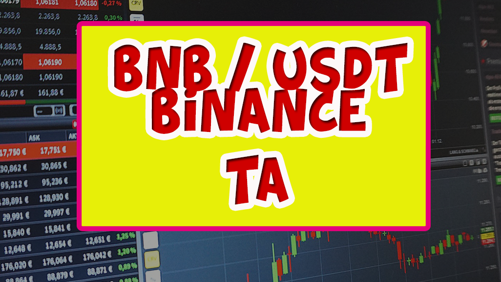 BNB / USDT technical analysis [BINANCE]