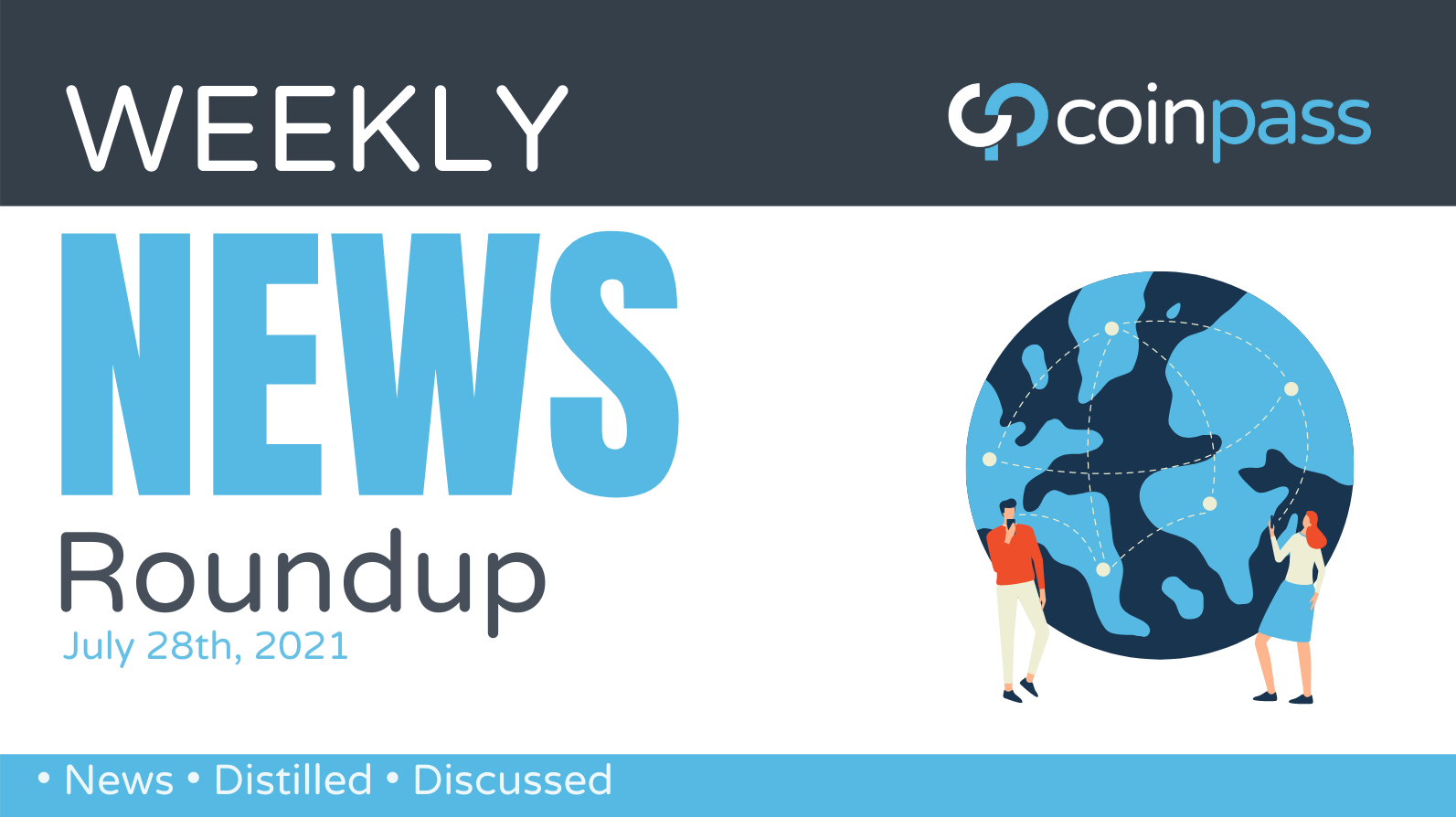 The Crypto Round-Up: July 28th, 2021