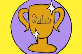 Winners Quit !