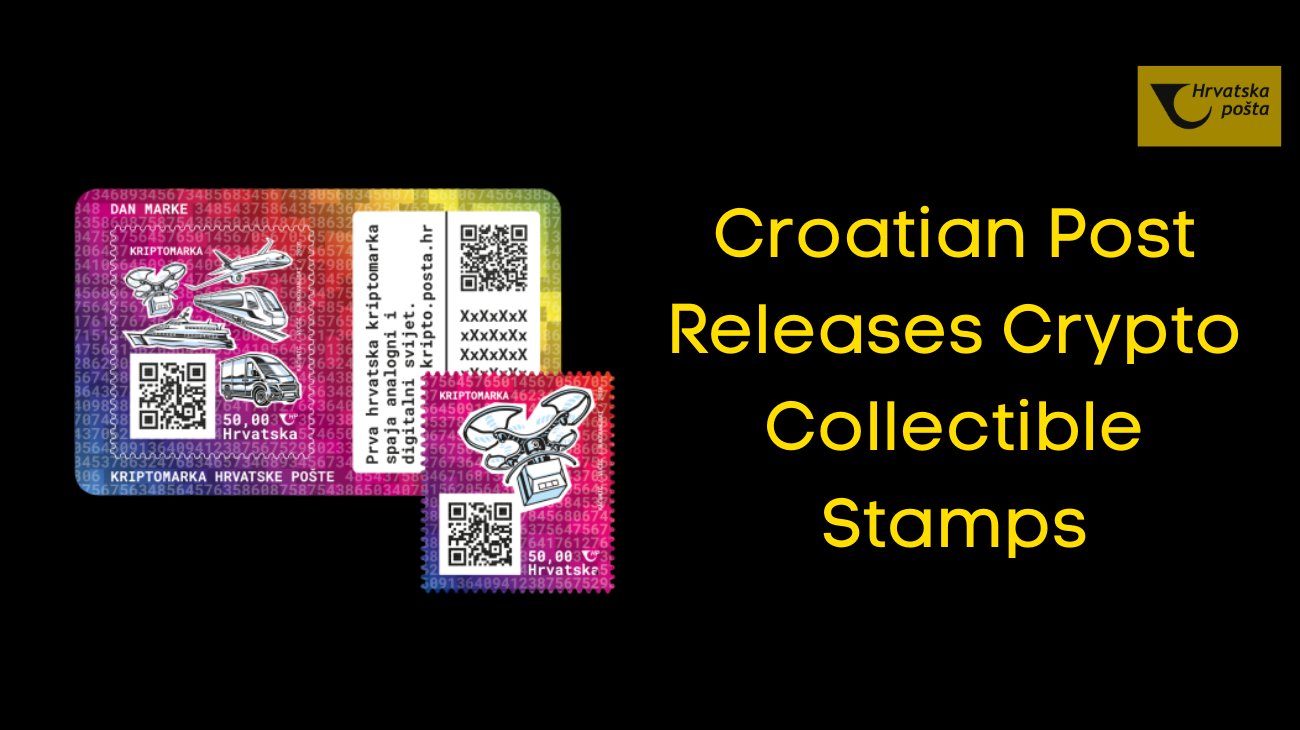 Croatian Post Releases Crypto Collectible Stamps