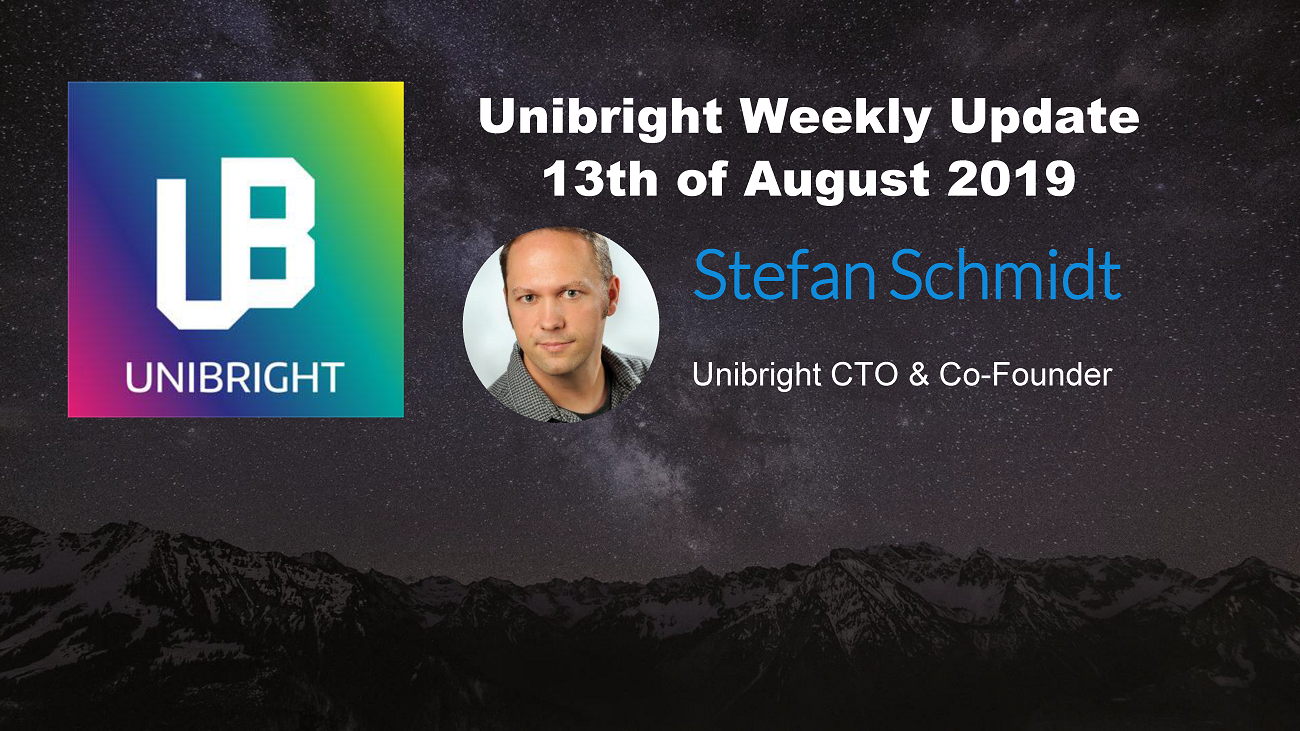 Unibright - 13th of August 2019 - Client & Partner Meetings, Tokenization Milestone