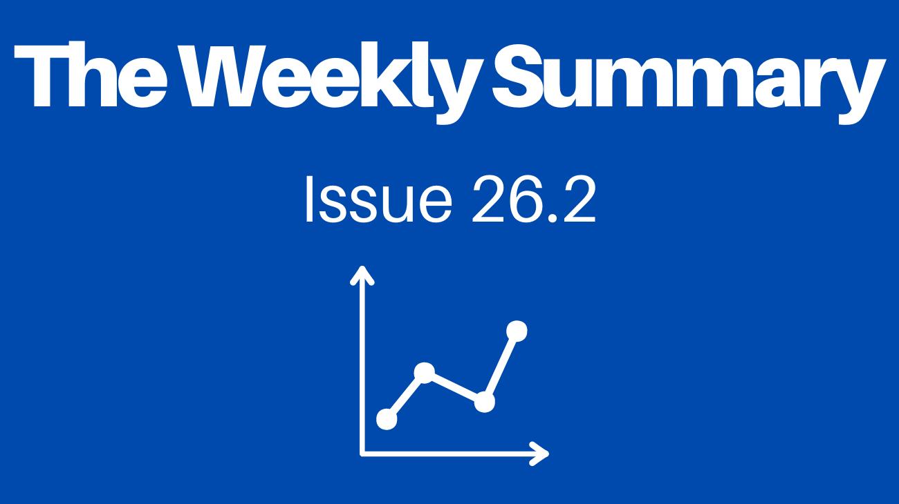 Read The Weekly Summary - Issue 26.2 - Entrepreneurship Edition