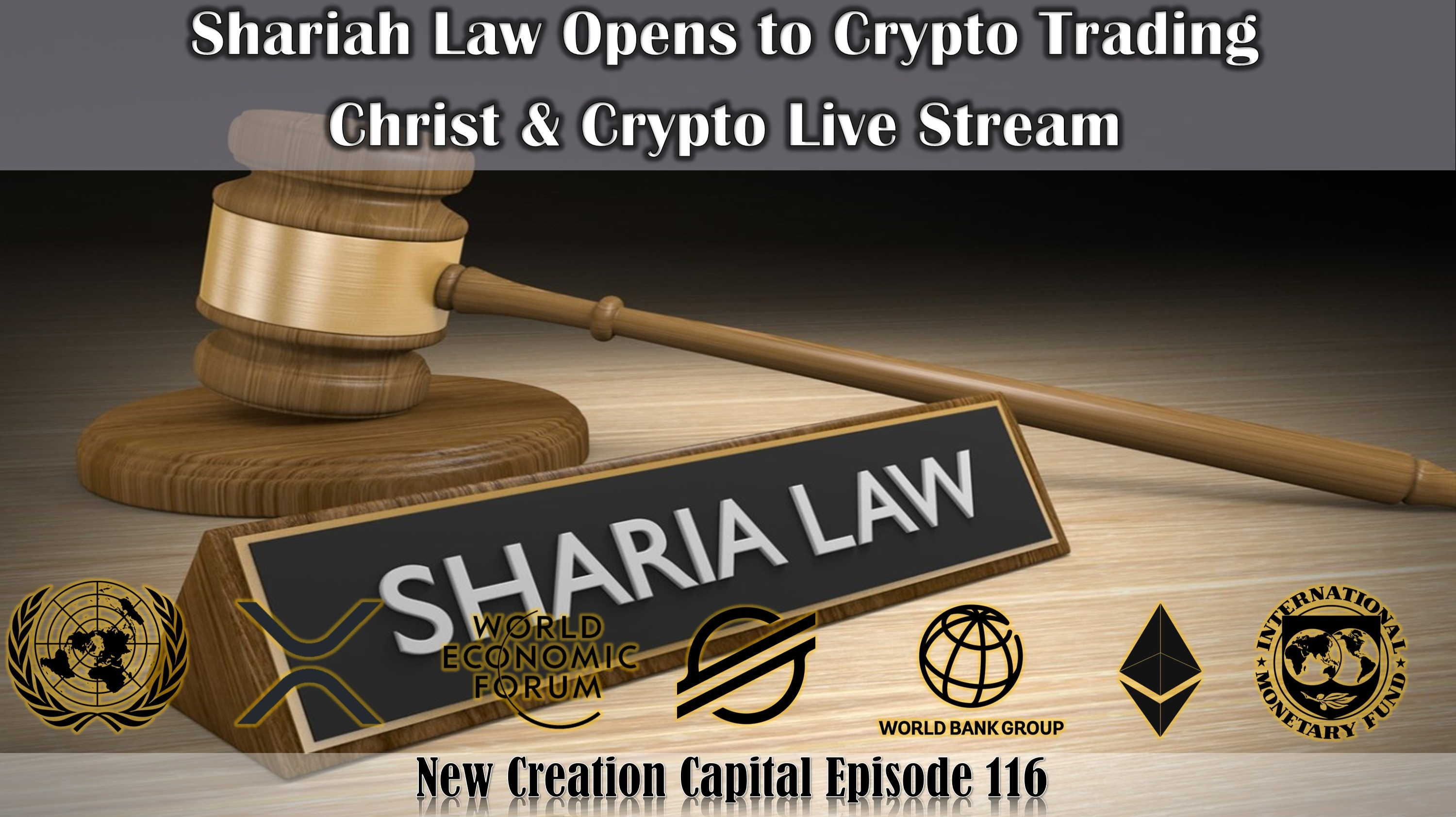 Episode 116: Is The Stellar Network and XLM the chosen coin for Shariah Law?