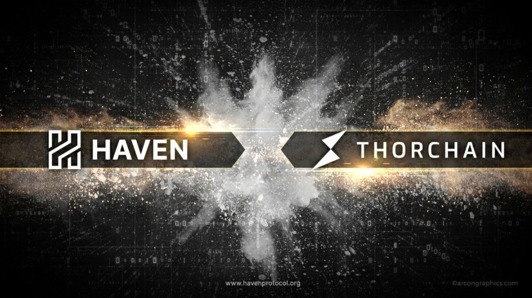Haven X THORChain- Unleashing the power of Private Money
