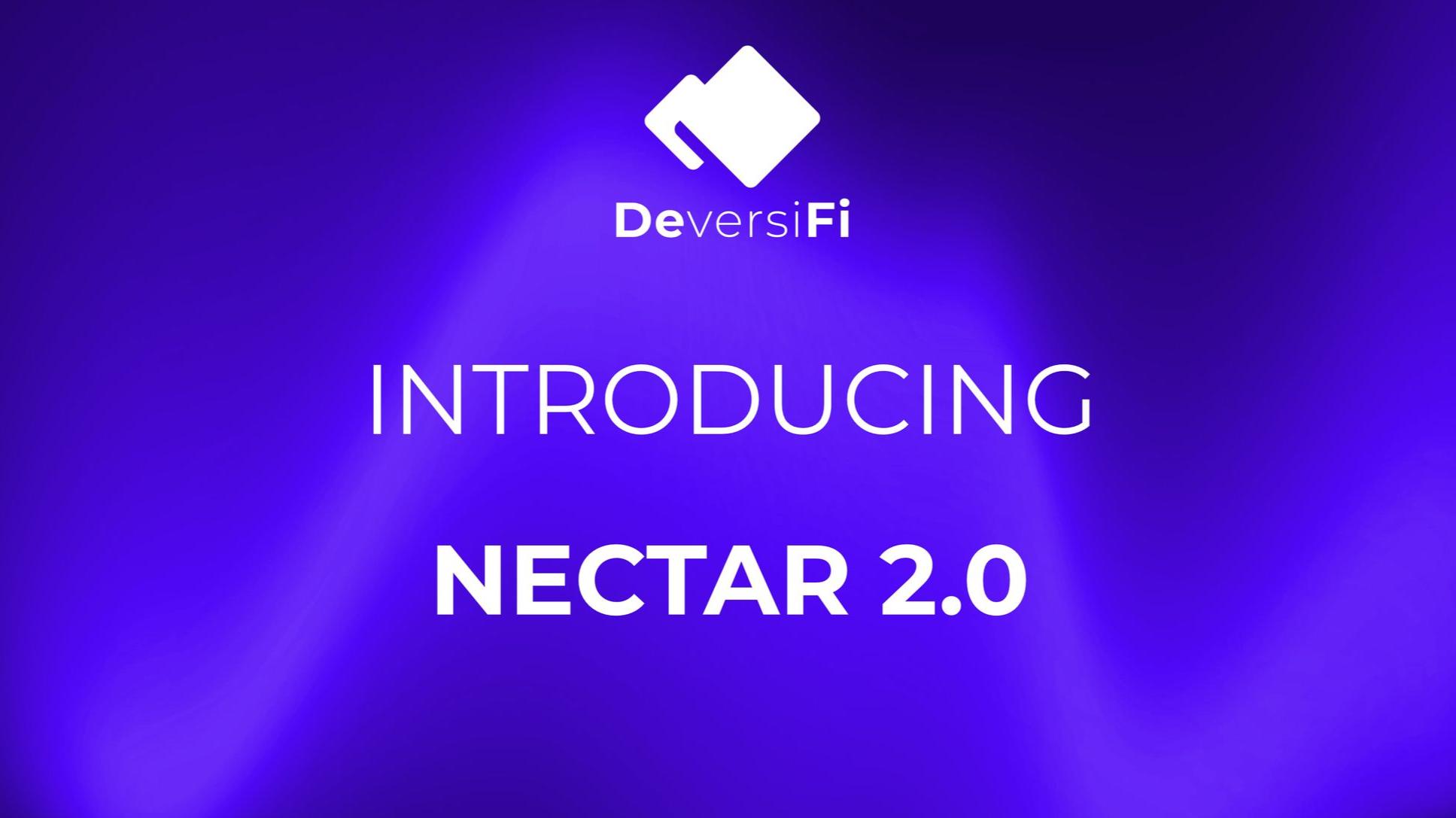 Introducing Nectar 2.0