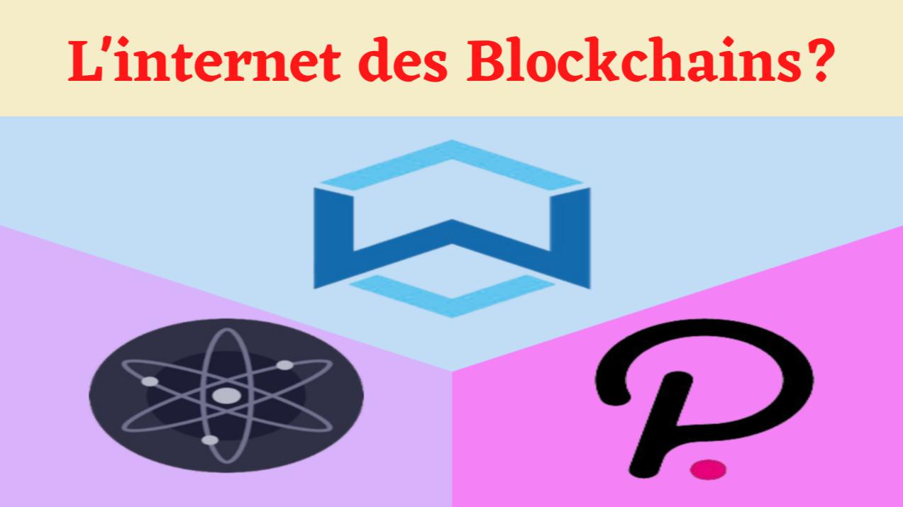 Wanchain sera-t-il l'internet des blockchains?