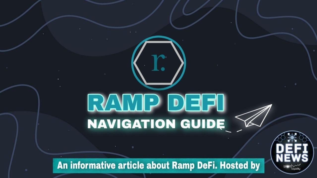 RAMP DEFI NAVIGATION GUIDE