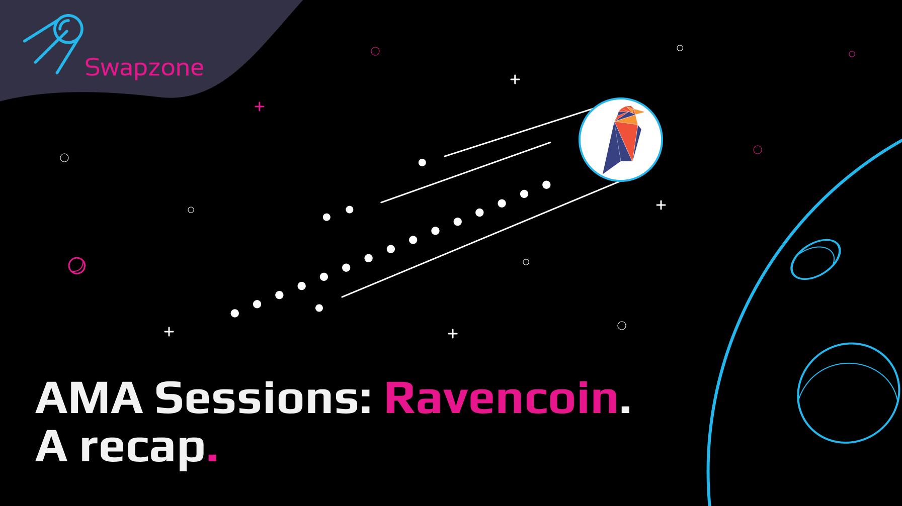 Swapzone's AMA Sessions: Ravencoin ❘ A Recap