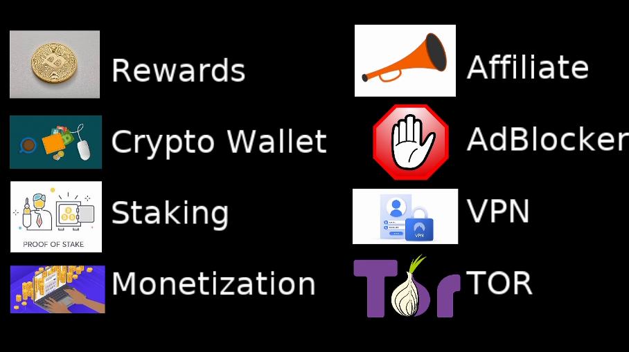 Rewards, Crypto Wallet, Staking, Monetization, Adverstisement, Adblock, VPN, TOR