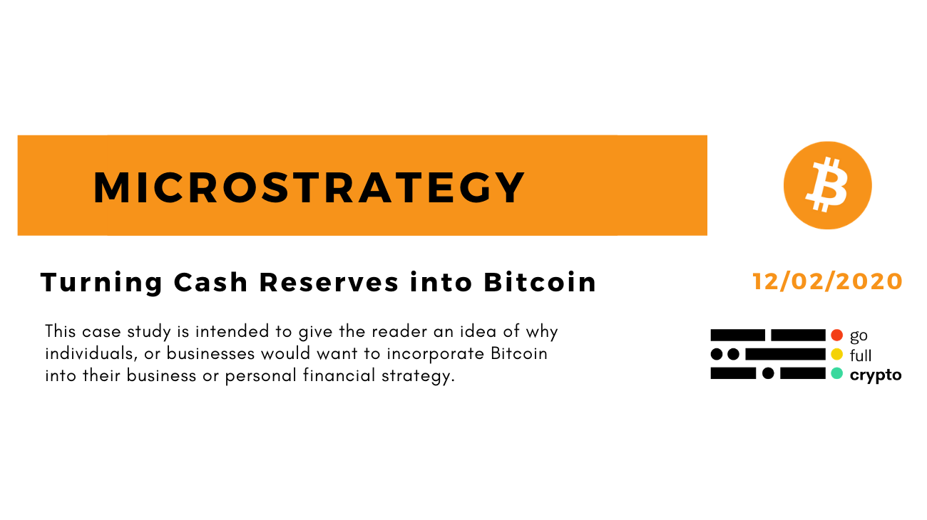 Turning Cash Reserves into Bitcoin - Go Full Crypto