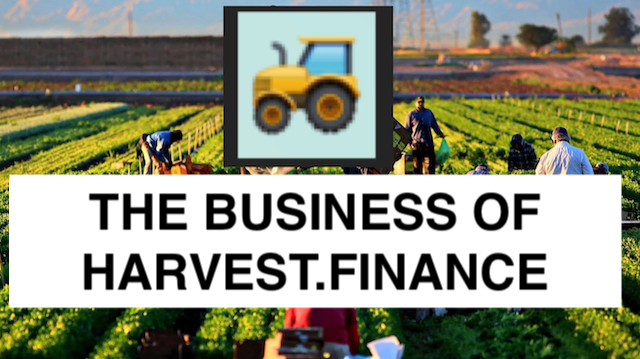 THE BUSINESS OF HARVEST.FINANCE