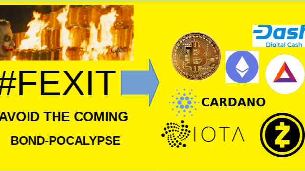 FEXIT to Crypto - Avoid on the Oncoming Bond Apocalypse