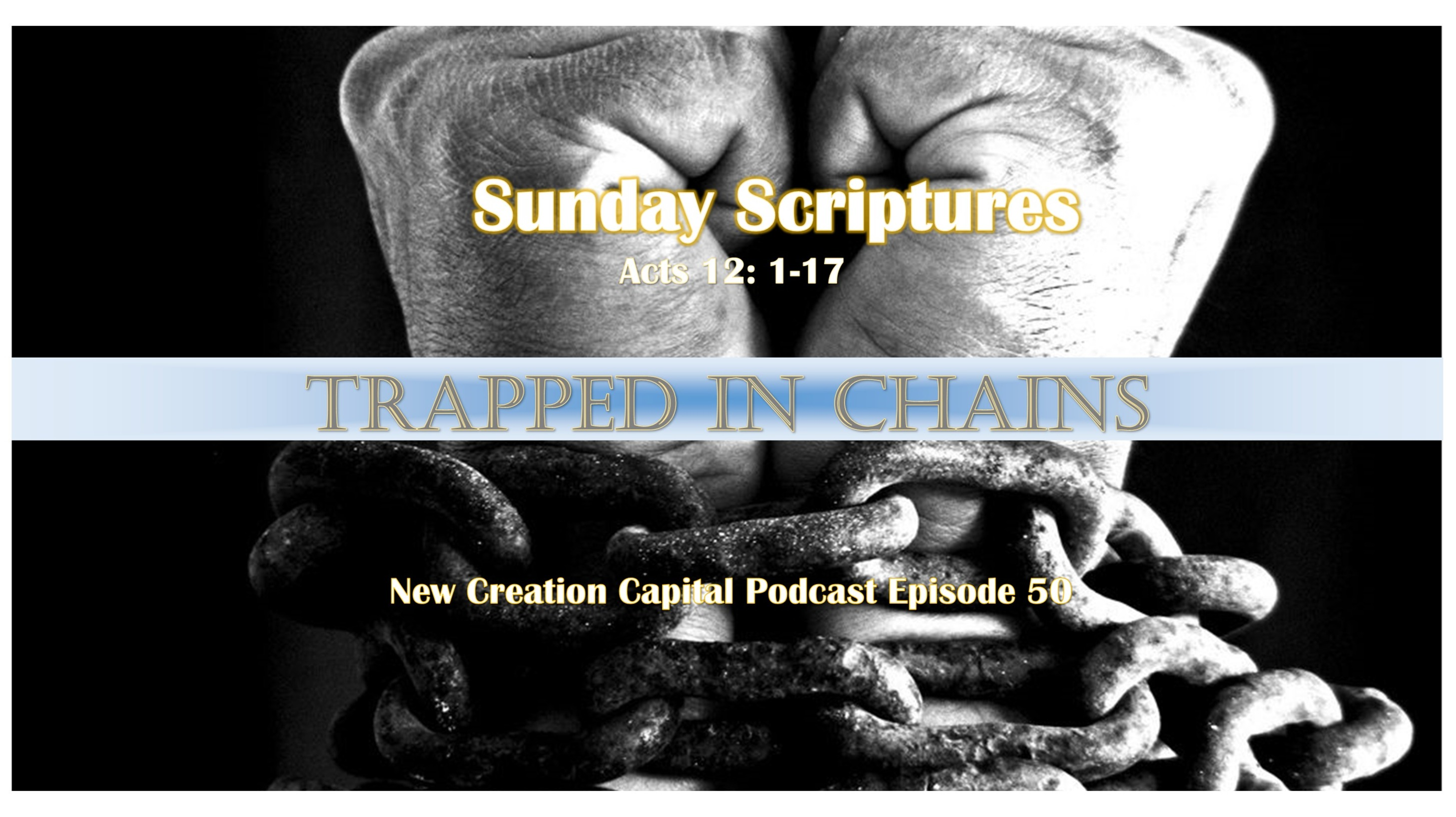New Creation Capital Podcast Episode 50 Jesus Christ