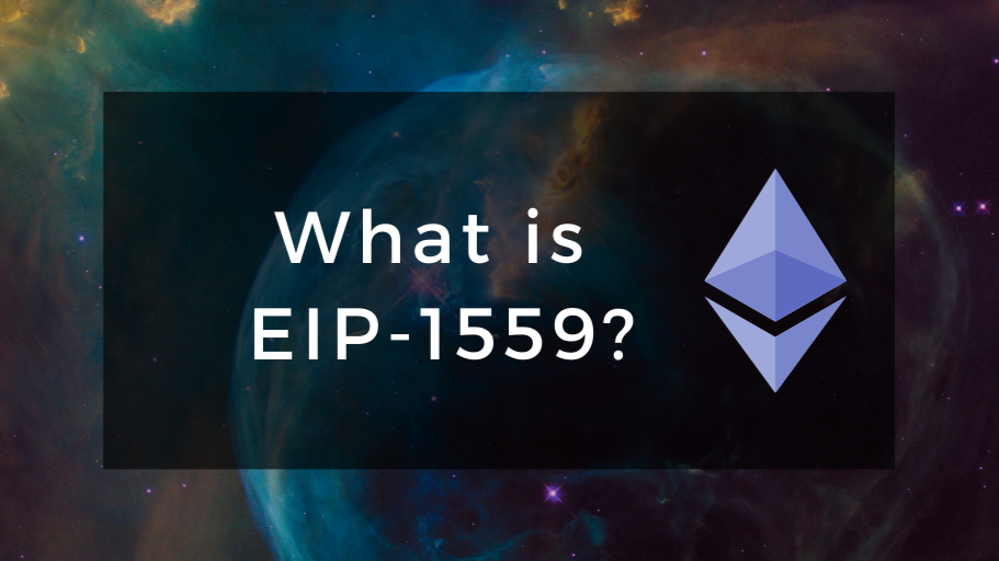What is EIP-1559?