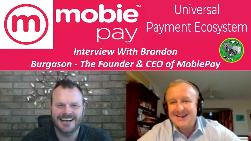 MobiePay 2019 - Universal Payments in Crypto & Fiat From Your Smartphone - With CEO Brandon Burgason