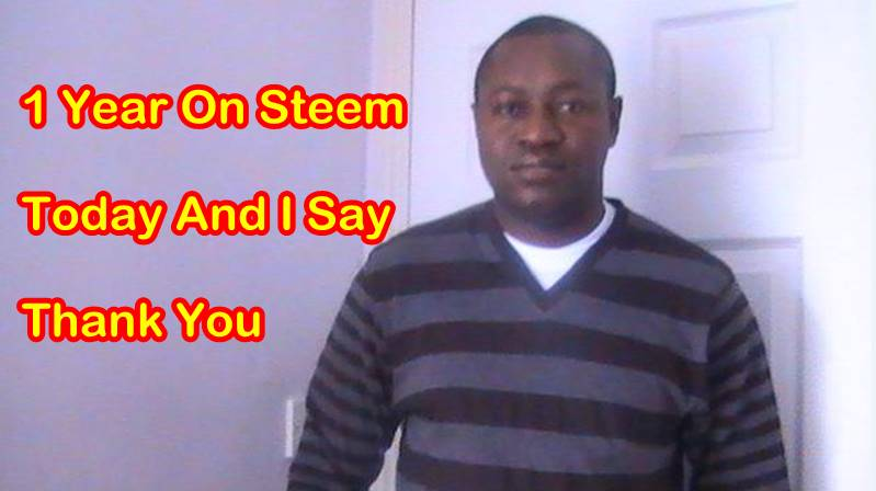 1 Year On Steem Today And I Say Thank You