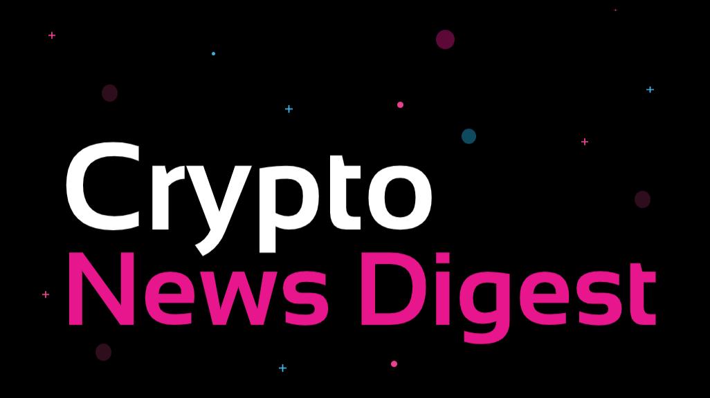 Crypto News Digest