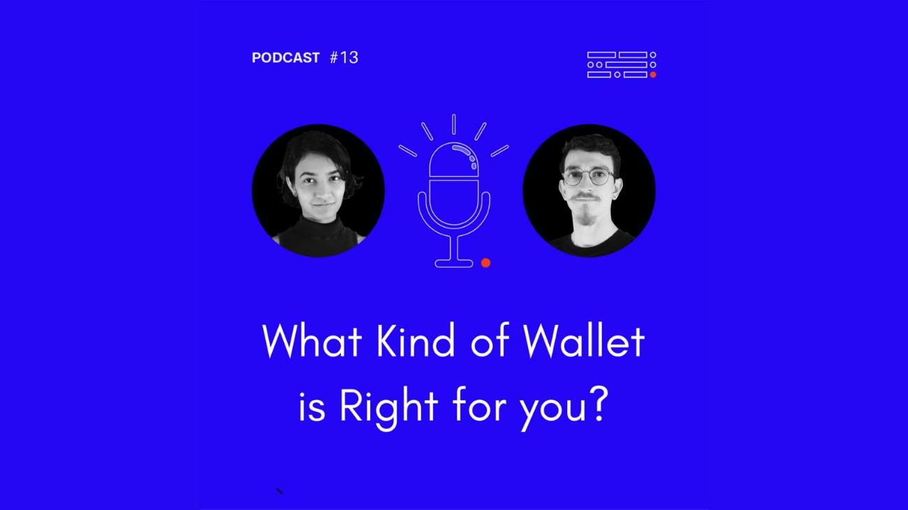 Go Full Crypto with Keegan and Mrugakshee, Podcast #13