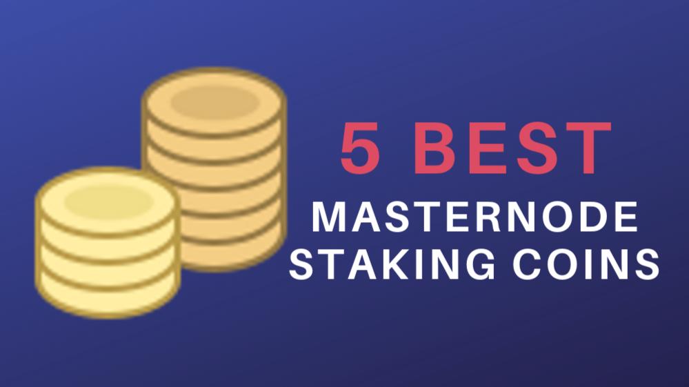 Best masternode staking coins