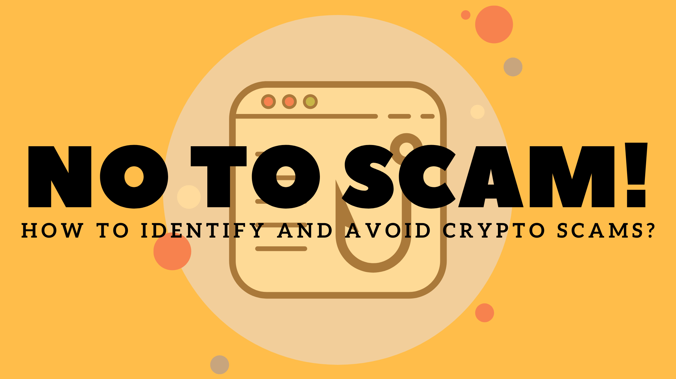 How To Identify And Avoid Crypto Scams?