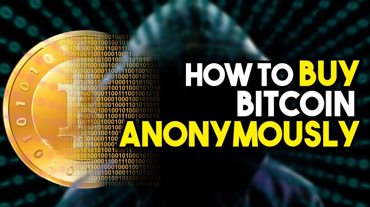How to buy Bitcoin, Ethereum, and other crypto anonymously.