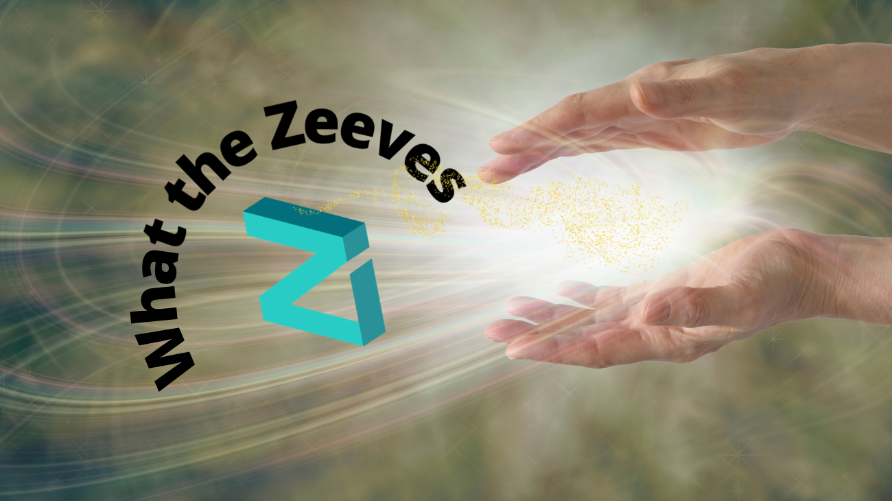 What the Zeeves is going on here?