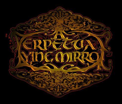 A PERPETUAL DYING MIRROR (doom metal / death metal)