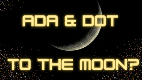 ADA and DOT to the moon