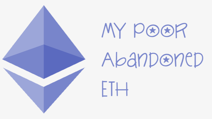 My Poor Abandoned ETH