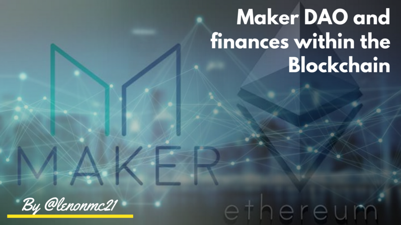 Maker DAO and finances within the Blockchain