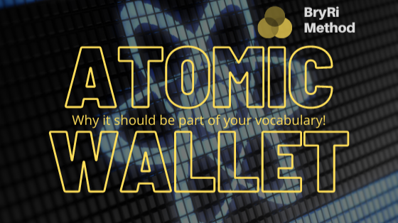 Why Atomic Wallet Should Be Part of Everyone's Vocabulary