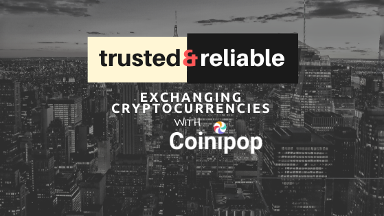Coinipop— A trusted & reliable platform for exchanging cryptocurrencies