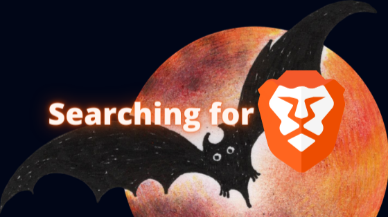 How is your BAT search with Brave Browser?