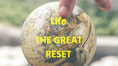 The Great Reset…