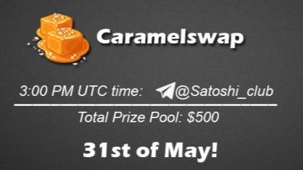 Caramelswap x Satoshi Club AMA Recap from 31st of May