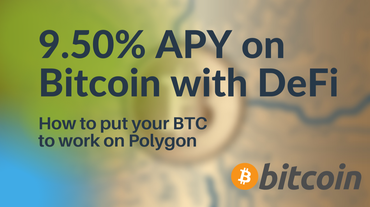 Getting 9.50% APY on Bitcoin with Polygon and Beefy Finance!