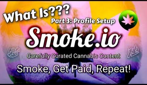 Learn How To Setup Your Smoke.io Profile