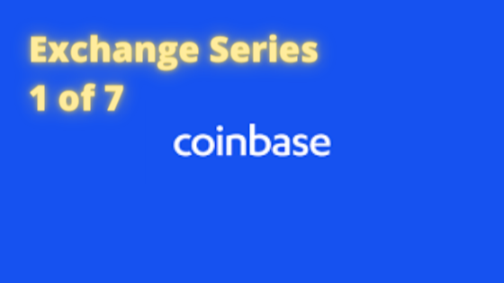 Exchange Series - 1 of 7 Coinbase
