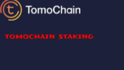 tomochain staking