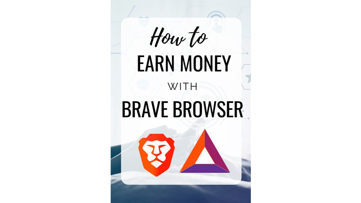 4 ways to make money with brave browser