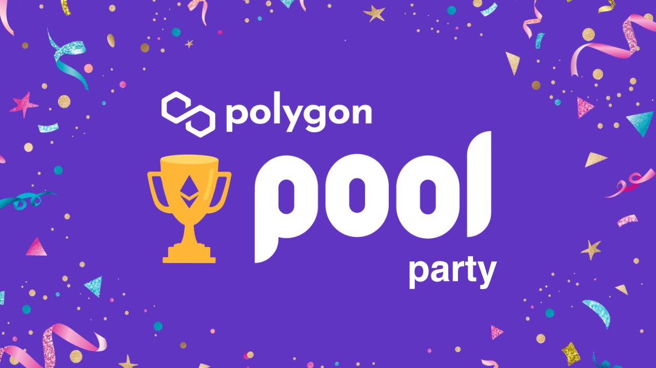 Polygon Pool Party